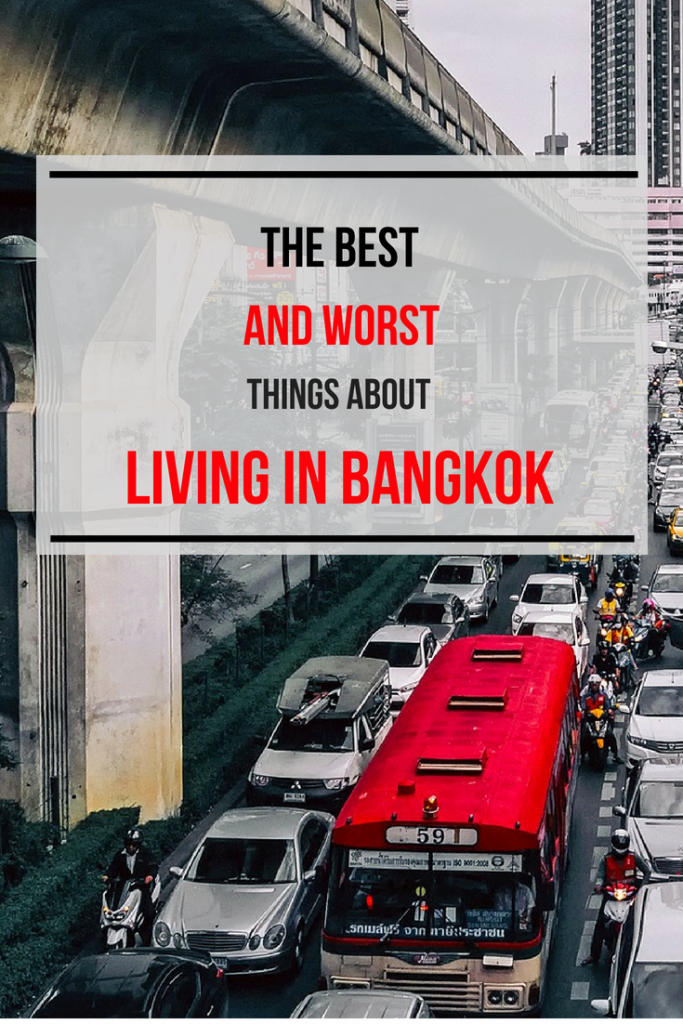 The best and worst things about living in Bangkok
