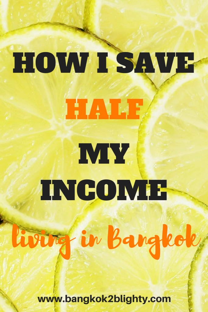 How I save half my income living in Bangkok