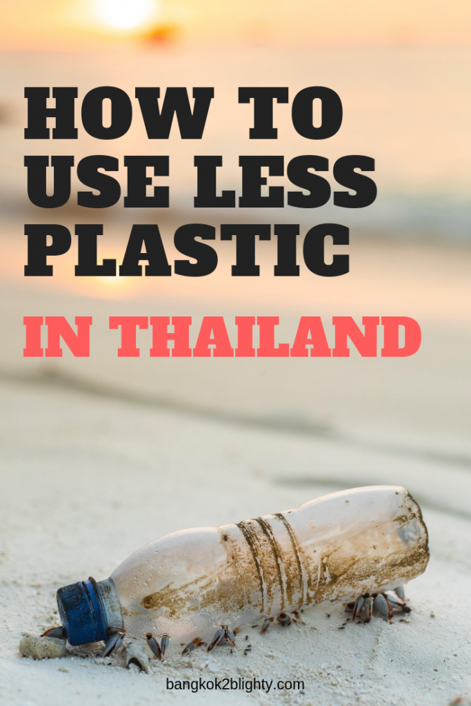 How to reduce single plastic use in Thailand