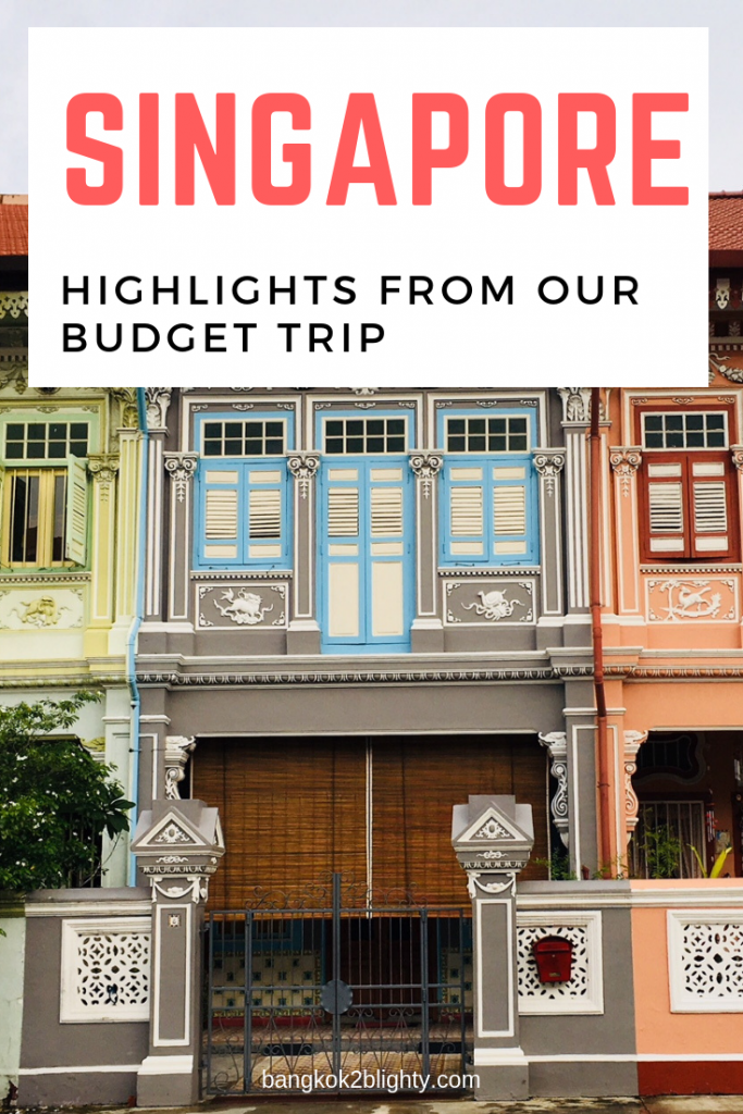 Highlights from our budget trip to Singapore